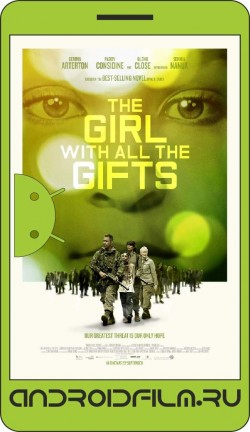 Новая эра Z / The Girl with All the Gifts (2016) полная версия онлайн.